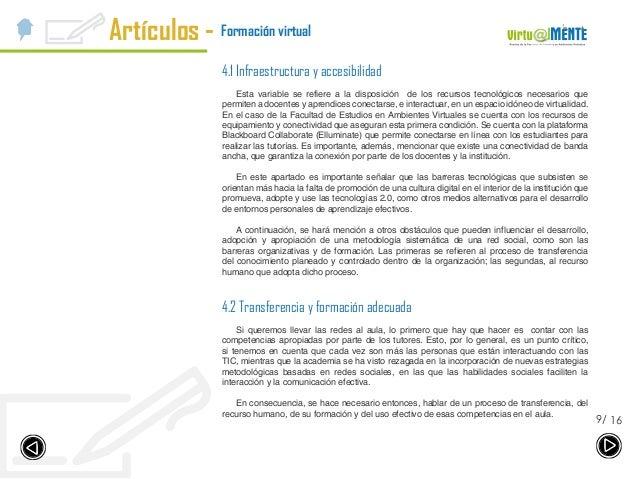 Artículos - 169/ Formación virtual 4.1 Infraestructura y accesibilidad Esta variable se refiere a la disposición de los re...