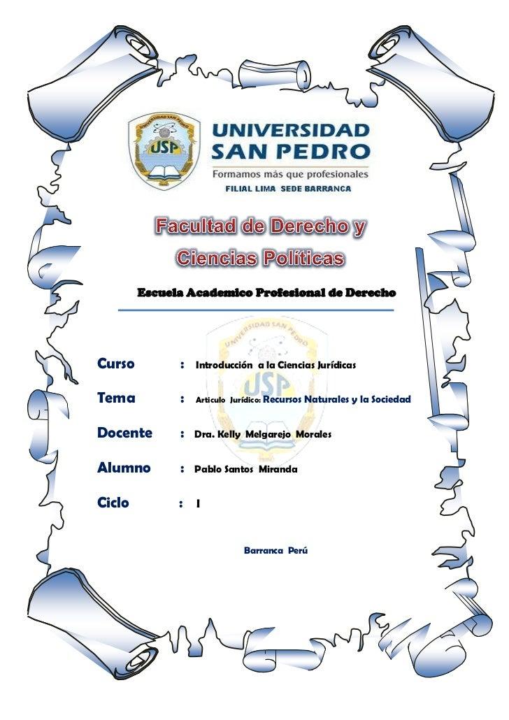 Escuela Academico Profesional de DerechoCurso         :   Introducción a la Ciencias JurídicasTema          :   Articulo J...