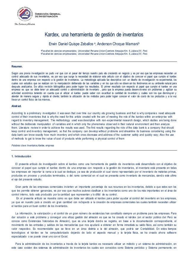Kardex, una herramienta de gestión de inventarios Erwin Daniel Quispe Zeballos a, Anderson Choque Mamanib aFacultad de cie...