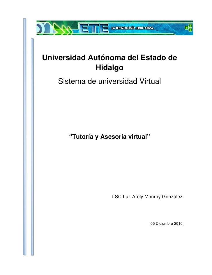 """253365-156845<br />Universidad Autónoma del Estado de Hidalgo<br />Sistema de universidad Virtual<br />""""Tutoría y Asesoría..."""