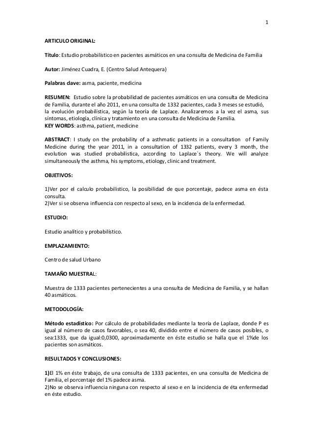 1 ARTICULO ORIGINAL: Título: Estudio probabilístico en pacientes asmáticos en una consulta de Medicina de Familia Autor: J...
