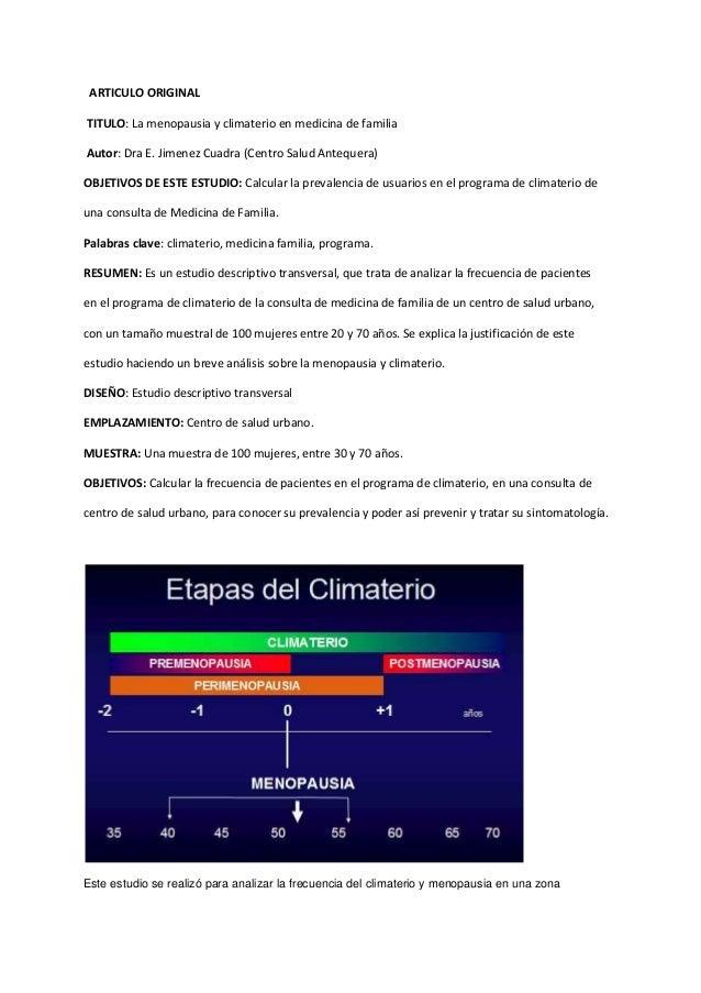 ARTICULO ORIGINAL TITULO: La menopausia y climaterio en medicina de familia Autor: Dra E. Jimenez Cuadra (Centro Salud Ant...