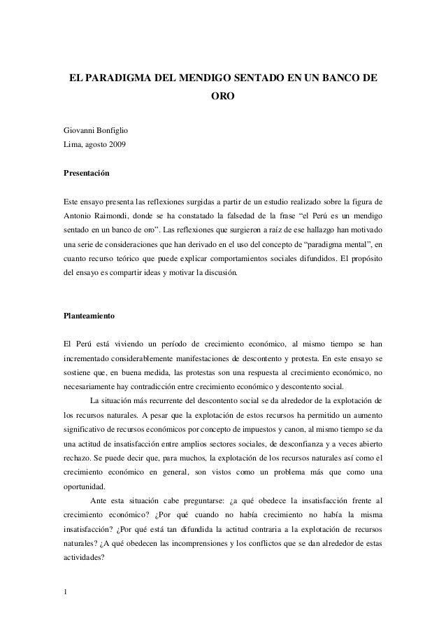 1 EL PARADIGMA DEL MENDIGO SENTADO EN UN BANCO DE ORO Giovanni Bonfiglio Lima, agosto 2009 Presentación Este ensayo presen...
