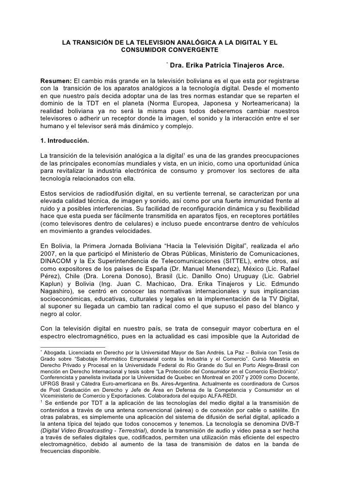 LA TRANSICIÓN DE LA TELEVISION ANALÓGICA A LA DIGITAL Y EL                        CONSUMIDOR CONVERGENTE                  ...