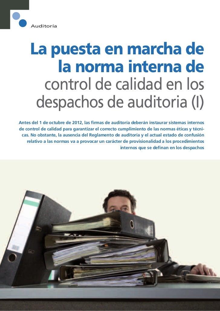 Auditoría     La puesta en marcha de         la norma interna de       control de calidad en los      despachos de auditor...