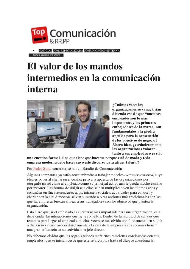  NOTICIAS COM. ESPECIALIZADA COMUNICACIÓN INTERNA 0 El valor de los mandos intermedios en la comunicación interna ¿Cuánta...