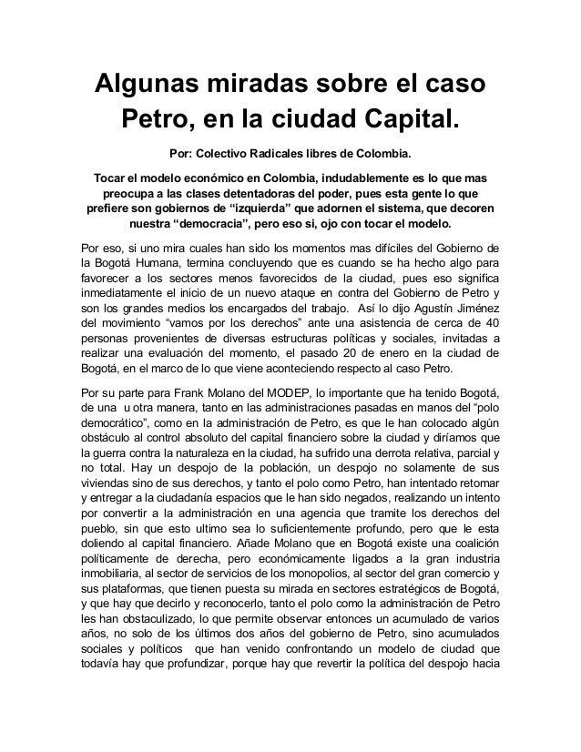 Algunas miradas sobre el caso Petro, en la ciudad Capital. Por: Colectivo Radicales libres de Colombia. Tocar el modelo ec...