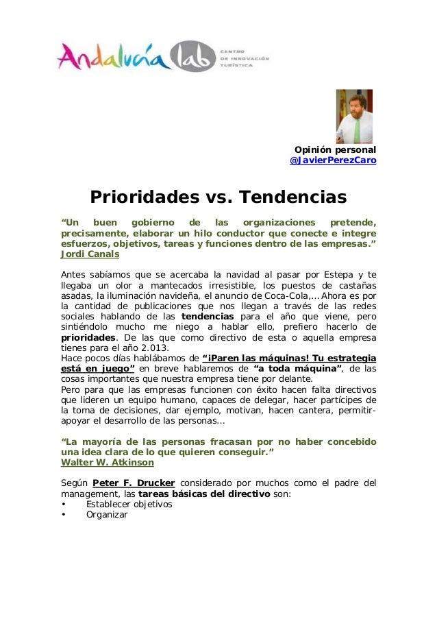 """Opinión personal                                                   @JavierPerezCaro      Prioridades vs. Tendencias""""Un    ..."""