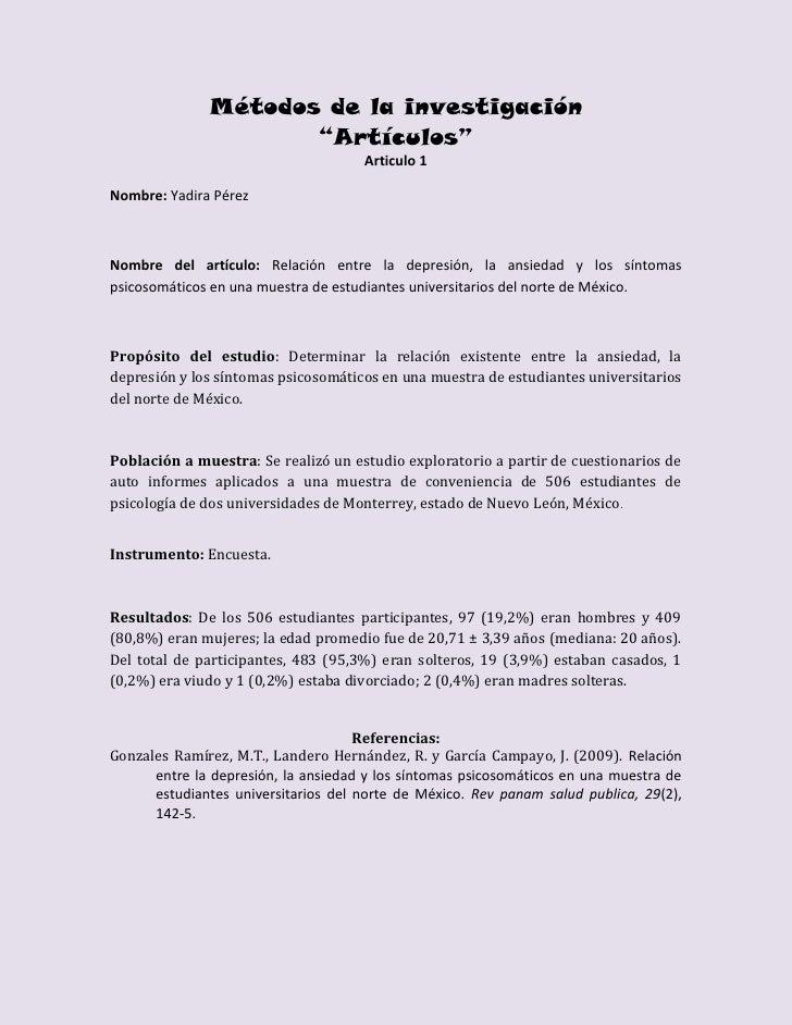 """Métodos de la investigación                     """"Artículos""""                                     Articulo 1Nombre: Yadira P..."""