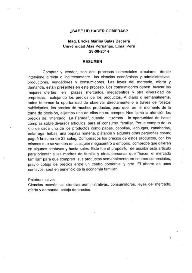 ;SABE UD. HACER COMPRAS?   Mag.  Ericka Marina Salas Becerra Universidad Alas Peruanas,  Lima,  Perú 28-08-2014 '  RESUMEN...