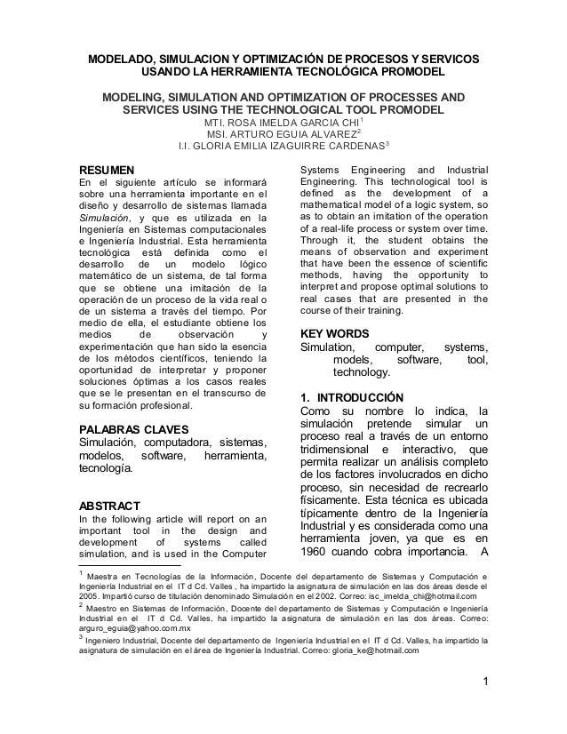 MODELADO, SIMULACION Y OPTIMIZACIÓN DE PROCESOS Y SERVICOS USANDO LA HERRAMIENTA TECNOLÓGICA PROMODEL MODELING, SIMULATION...