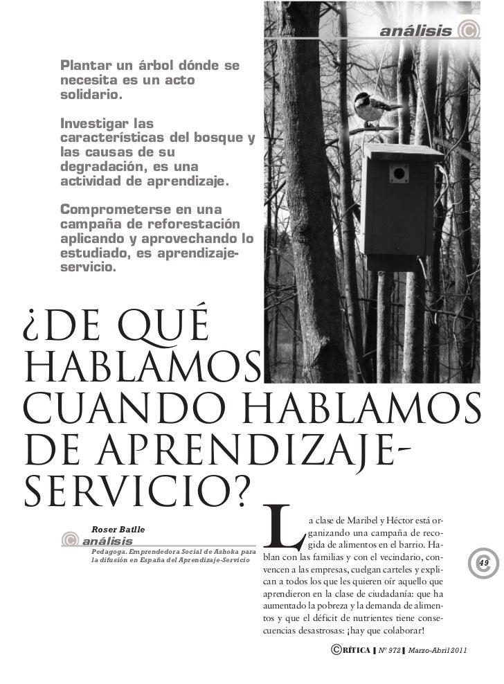 análisis Plantar un árbol dónde se necesita es un acto solidario. Investigar las características del bosque y las causas d...
