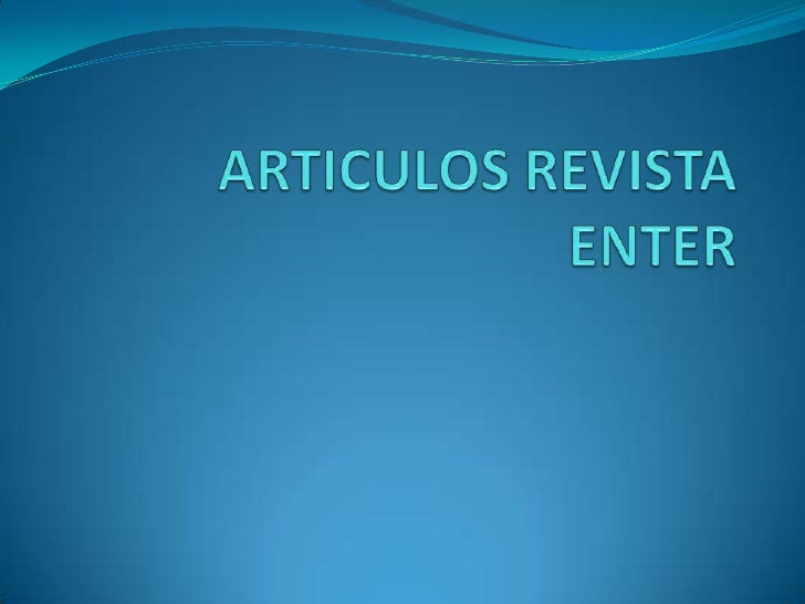 ARTICULOS REVISTA ENTER<br />