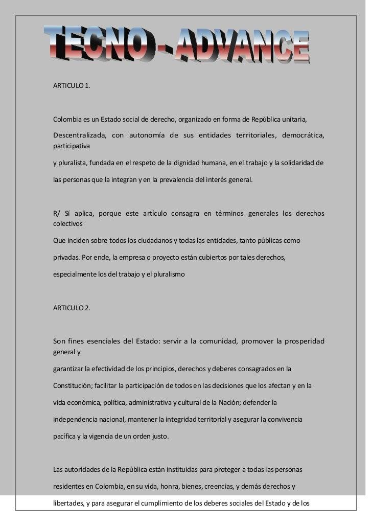 ARTICULO 1.Colombia es un Estado social de derecho, organizado en forma de República unitaria,Descentralizada, con autonom...