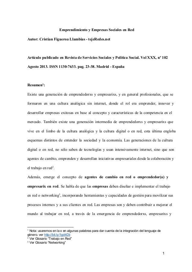 EmprendimientoyEmpresasSocialesenRed Autor:CristianFigueroaLlambiastejeRedes.net  Artículo publicado enRevis...