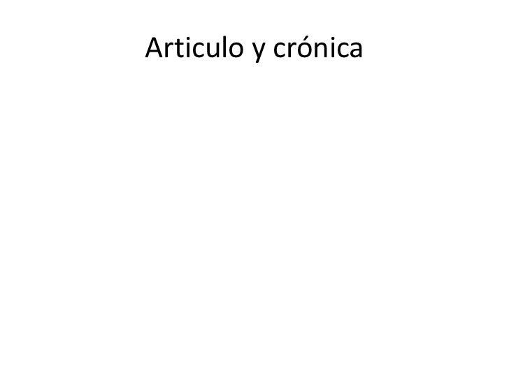 Articulo y crónica<br />