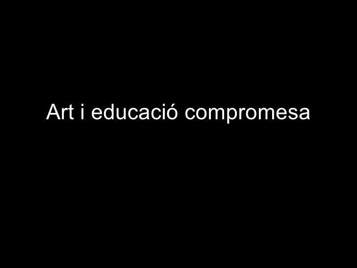 Art i educació compromesa