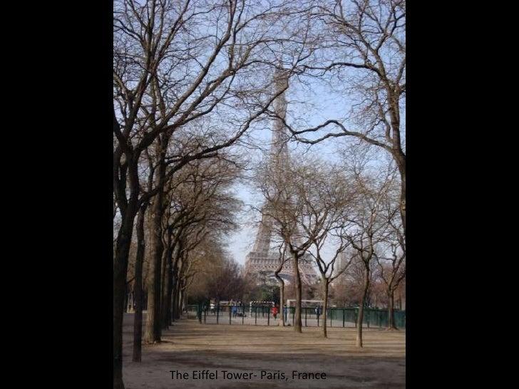 The Eiffel Tower- Paris, France<br />