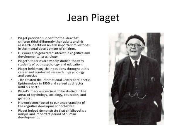 piaget reserch Jean piaget was a swiss psychologist known for his work on child development  piaget's theory of cognitive development.