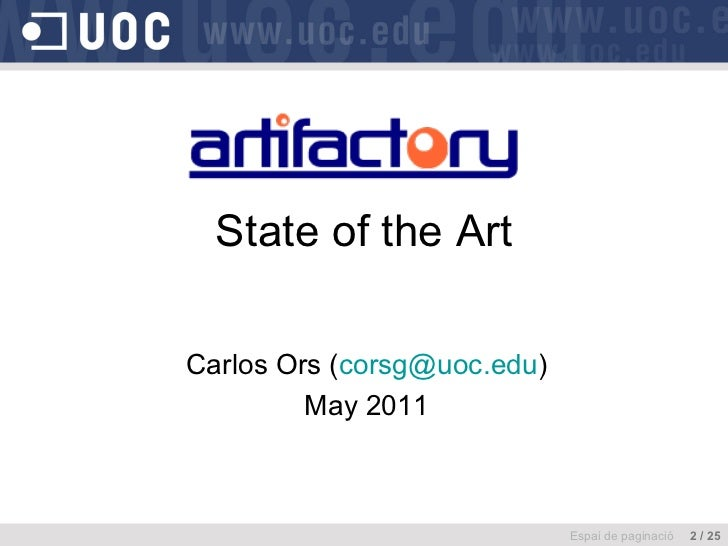 Carlos Ors ( [email_address] ) May 2011 State of the Art Espai de paginació  2 / 25