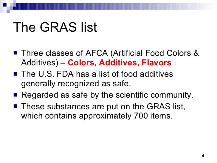 The Gras List Of Food Additives Is