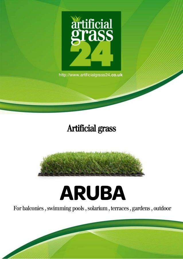 http://www.artificialgrass24.co.uk Artificial grass Forbalconies,swimmingpools,solarium,terraces,gardens,outdoor ARUBA