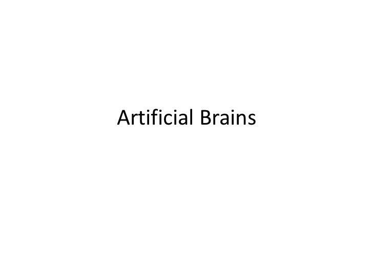 Artificial Brains