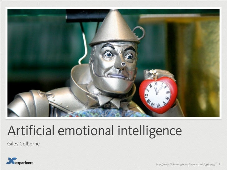 Artificial emotional intelligenceGiles Colborne                            http://www.flickr.com/photos/thomashawk/5416425...