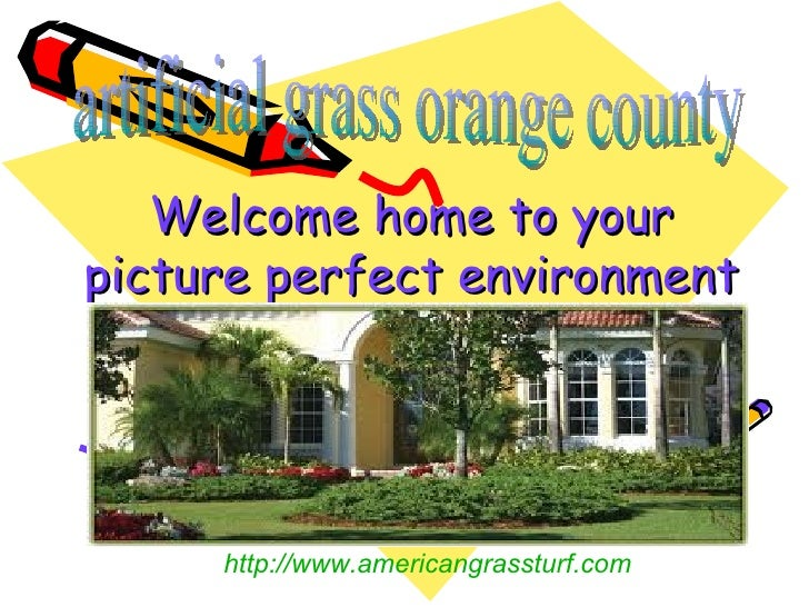 Welcome home to yourpicture perfect environment     http://www.americangrassturf.com