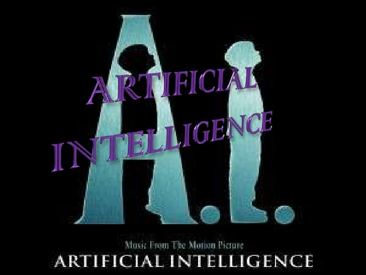 ARTIFICIAL INTELLIGENCE<br />
