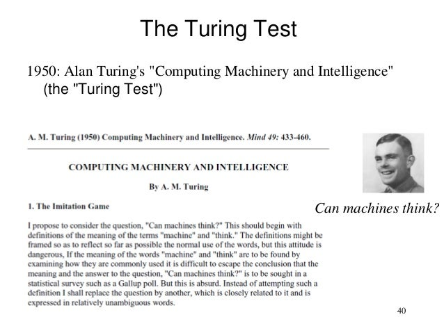 comparing the different views of john searle and alan turing on the debate on artificial intelligenc Turing, searle, and artificial intelligence what am turing and john searle, two 20th century philosophers whose views on artificial intelligence are.