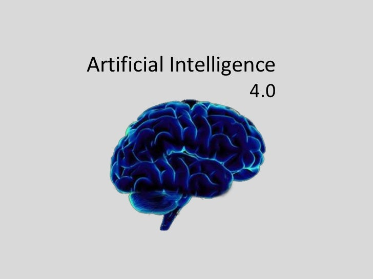 Artificial Intelligence                   4.0