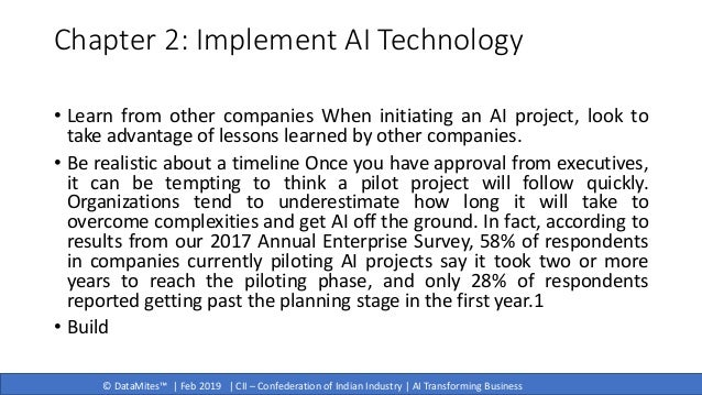 © DataMites™   Feb 2019   CII – Confederation of Indian Industry   AI Transforming Business Chapter 2: Implement AI Techno...