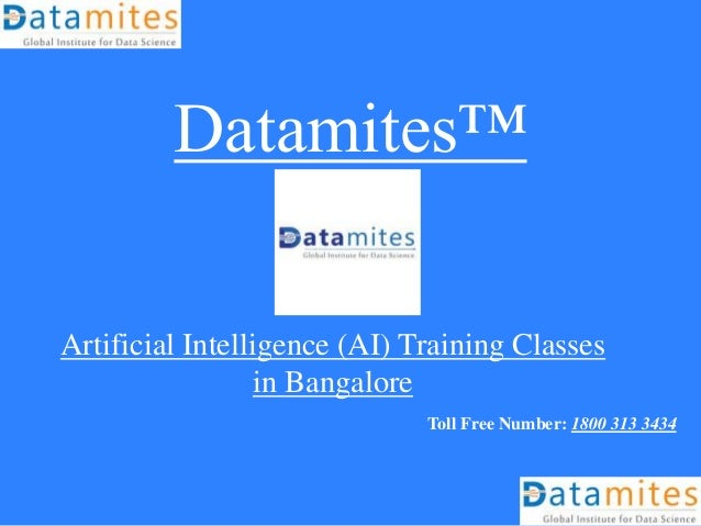Datamites™ Artificial Intelligence (AI) Training Classes in Bangalore Toll Free Number: 1800 313 3434
