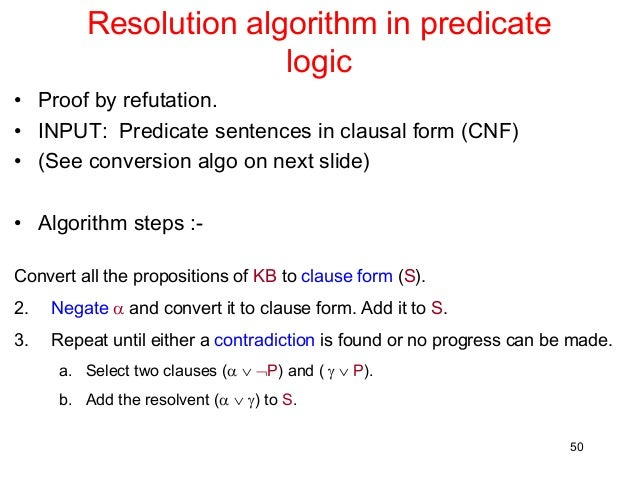 artificial intelligence predicate logic Cis587 - artificial intelligence logical inference in fol according to predicate symbols they include 2 cis587 - artificial intelligence table-based indexing of kbs.