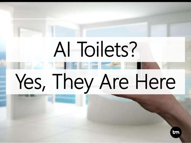 AI Toilets? Yes, They Are Here
