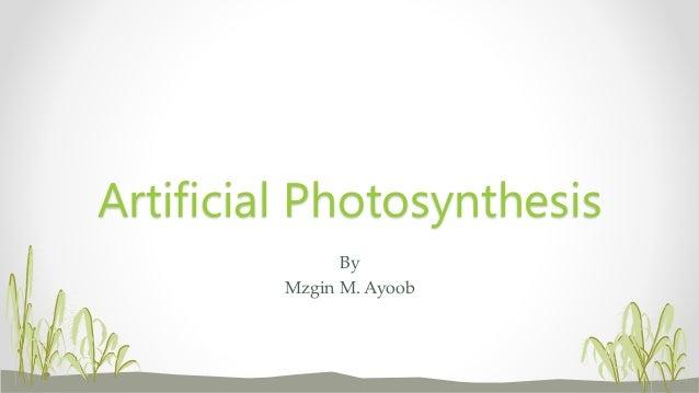 Artificial photosythesis