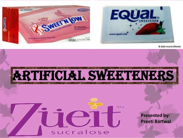 artificial sweeteners 1 Artificial sweeteners approved by the fda: 1 splenda or sucralose first approved for use in 1998 no more than 23 packets/day 2 sweet one or acesulfame potassium .