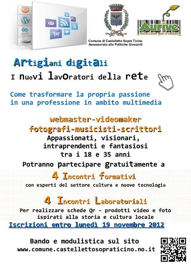 Comune di Castelletto Sopra Ticino                          Assessorato alle Politiche Giovanili Artigiani digitaliI nuovi...