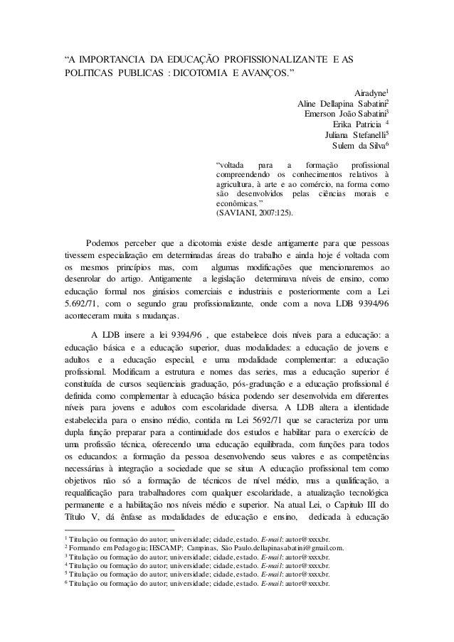 """""""A IMPORTANCIA DA EDUCAÇÃO PROFISSIONALIZANTE E AS POLITICAS PUBLICAS : DICOTOMIA E AVANÇOS."""" Airadyne1 Aline Dellapina Sa..."""