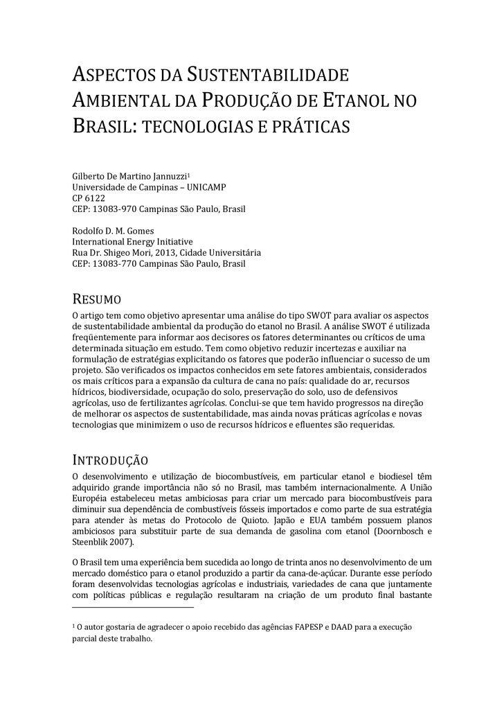 ASPECTOS DA SUSTENTABILIDADE AMBIENTAL DA PRODUÇÃO DE ETANOL NO BRASIL: TECNOLOGIAS E PRÁTICAS  Gilberto De Martino Jannuz...