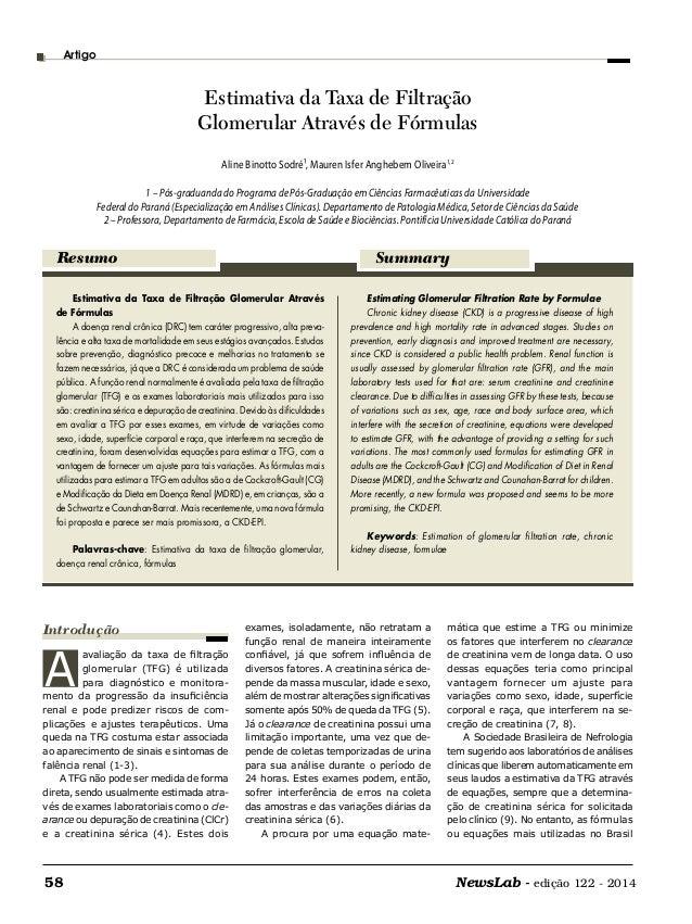 NewsLab - edição 122 - 201458 Estimativa da Taxa de Filtração Glomerular Através de Fórmulas A doença renal crônica (DRC) ...