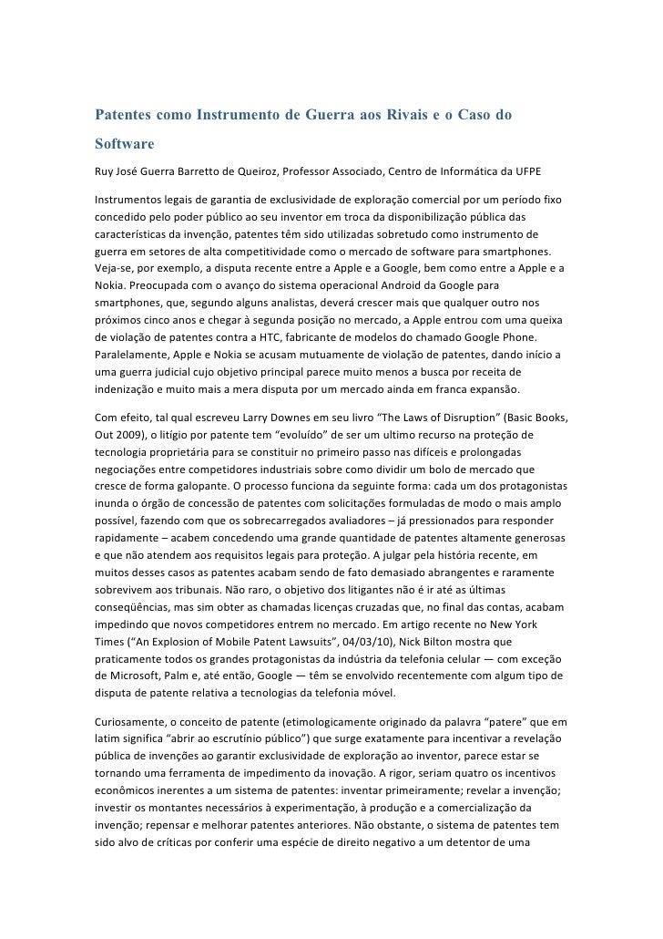 Patentes como Instrumento de Guerra aos Rivais e o Caso do Software Ruy José Guerra Barretto de Queiroz, Professor Associa...