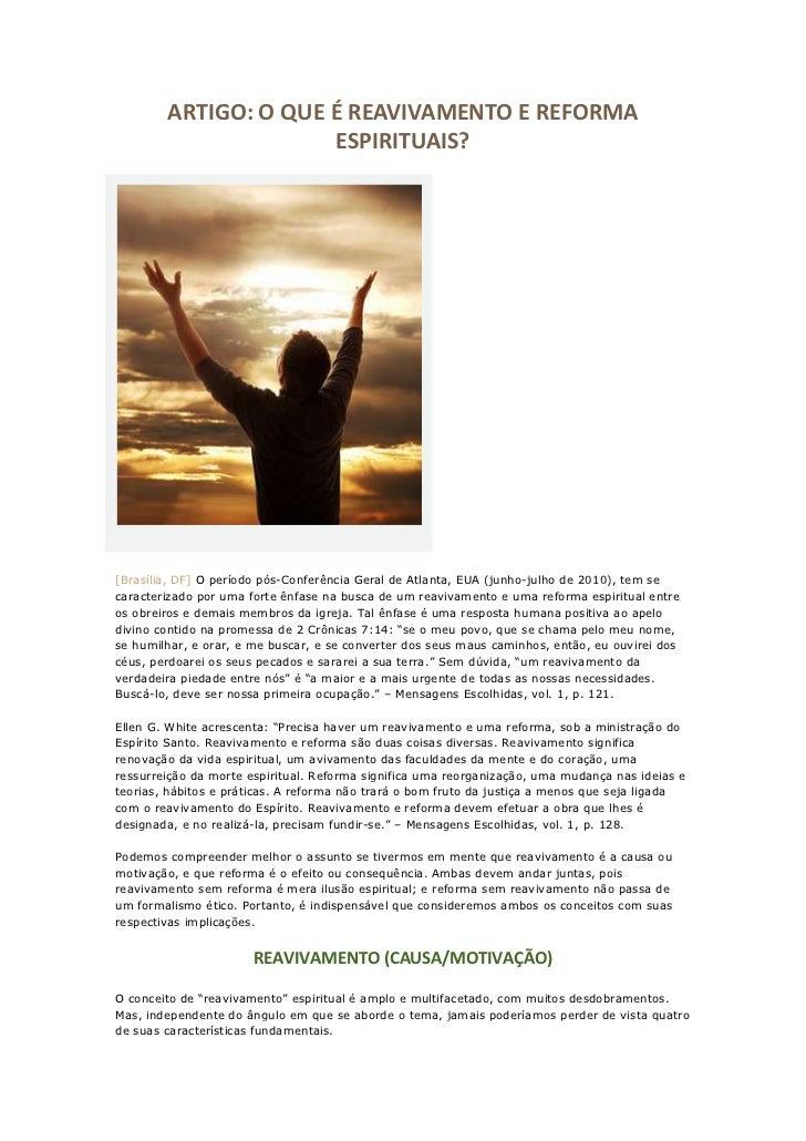 ARTIGO: O QUE É REAVIVAMENTO E REFORMA                      ESPIRITUAIS?[Brasília, DF] O período pós-Conferência Geral de ...