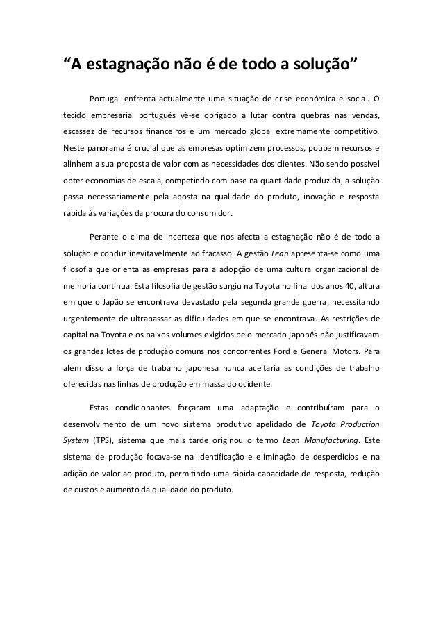 """""""A estagnação não é de todo a solução""""       Portugal enfrenta actualmente uma situação de crise económica e social. Oteci..."""
