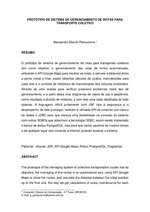 _______________________________¹ Cursando Ciência da Computação - 9 ª Fase (UNOESC).E-mail: a_panaccione@yahoo.com.brPROTÓ...