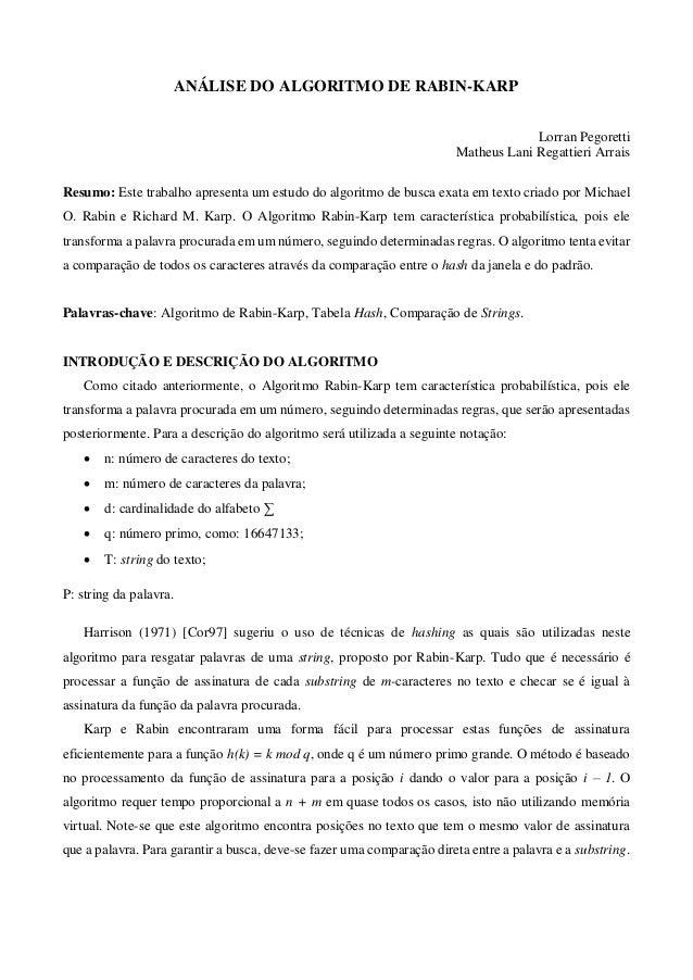 ANÁLISE DO ALGORITMO DE RABIN-KARPLorran PegorettiMatheus Lani Regattieri ArraisResumo: Este trabalho apresenta um estudo ...