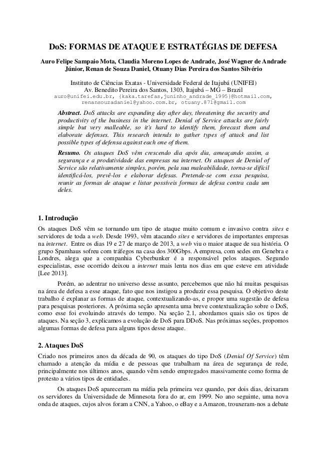 DoS: FORMAS DE ATAQUE E ESTRATÉGIAS DE DEFESA Auro Felipe Sampaio Mota, Claudia Moreno Lopes de Andrade, José Wagner de An...