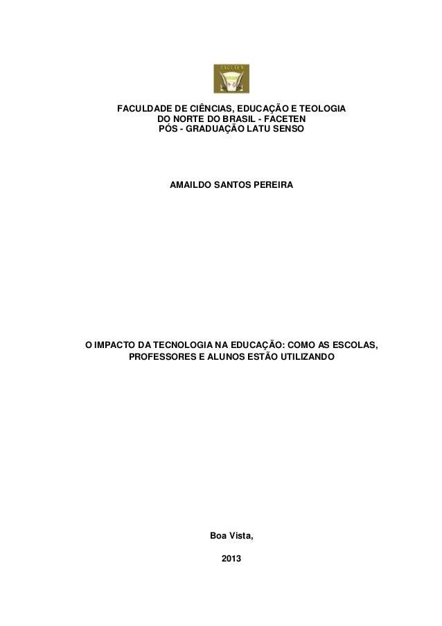 0 FACULDADE DE CIÊNCIAS, EDUCAÇÃO E TEOLOGIA DO NORTE DO BRASIL - FACETEN PÓS - GRADUAÇÃO LATU SENSO AMAILDO SANTOS PEREIR...