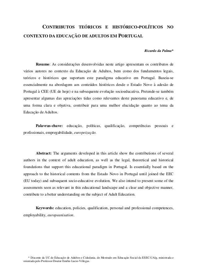 * Discente da UC de Educação de Adultos e Cidadania, do Mestrado em Educação Social da ESEC-UAlg, ministrada e orientada p...